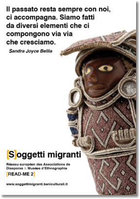 [S]oggetti Migranti. People behind the things