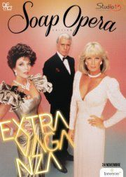 ExtraVagnaza - Soap Opera Edition @ Lanificio