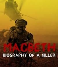 Macbeth: Biography of a Killer