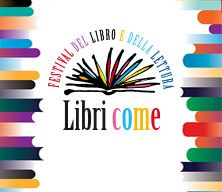 Libri Come. Festa del Libro e della Lettura