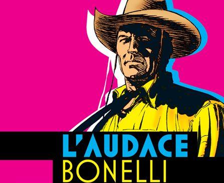 L'Audace Bonelli: The adventure of Italian comics