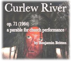 Curlew River by Benjamin Britten