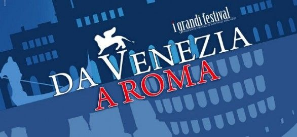 Venice films come to Rome