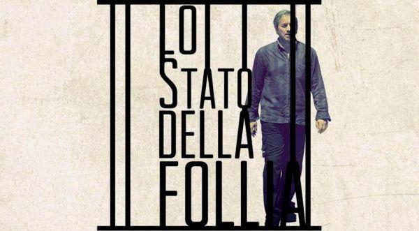 Lo Stato della Follia (The State of Insanity)