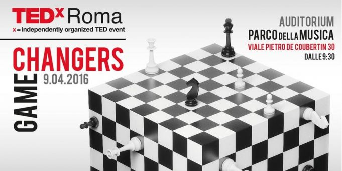 TedxRoma: Game Changers