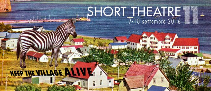 Short Theatre: Keep the village alive