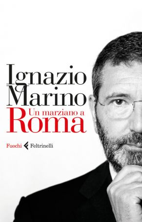 Marino's book Un Marziano a Roma recounts his time in office as Rome's first citizen.