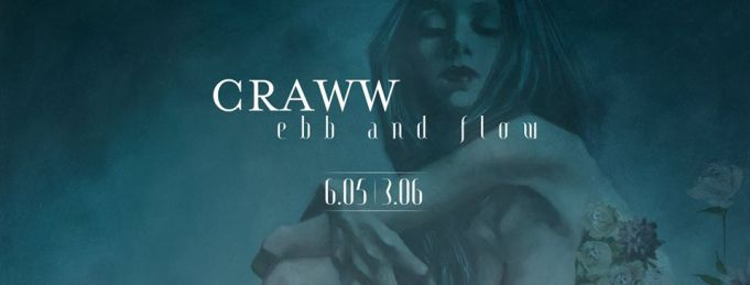 Craww: Ebb and Flow at Nero Gallery