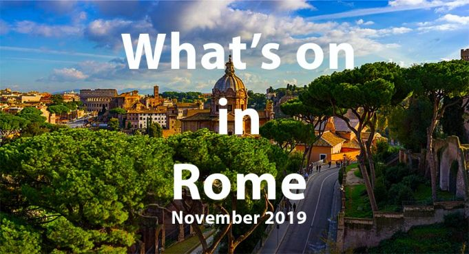 What to do in Rome November 2019
