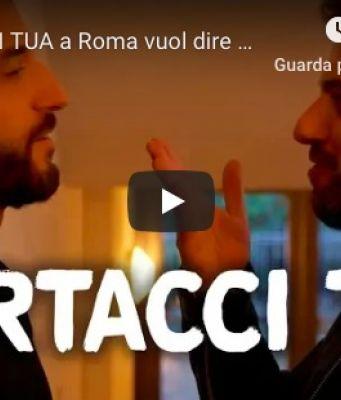 Mortacci tua means LOVE