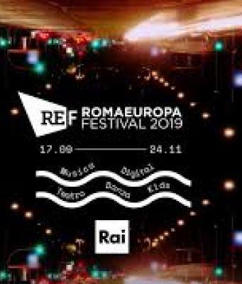 Rome welcomes 2019 Romaeuropa Festival
