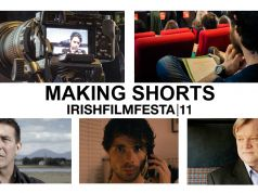 Irish Film Festa 2018: Making Shorts