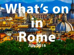 What to do in Rome in July 2018