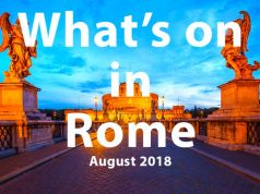 What to do in Rome in August 2018