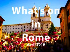 What to do in Rome in April 2019