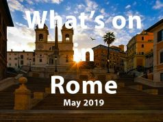 What to do in Rome in May 2019