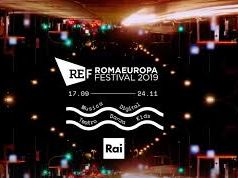 Rome welcomes 2019 Romaeuropa Festival