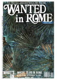 Wanted in Rome - July and August 2021