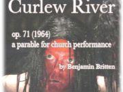 Curlew River by Benjamin Britten