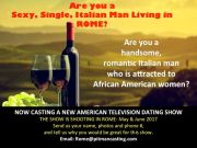 Single Italian Men to Date African American Women TV Show