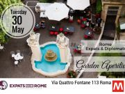 Rome Expats & Diplomats Garden Aperitivo ON TUESDAY 30TH MAY