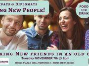 Tuesday 7 Nov - Rome Expats & Diplomats Meeting New People (TESTACCIO)