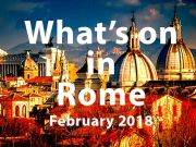 February 2018 events in Rome