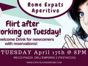 17 April - Rome Expats Flirt After work on Tuesday Aperitif (TESTACCIO)