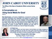 Using Social Media for Good - featuring Sree Sreenivasan