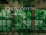 Multi-dimensional show at Rome's Galleria Nazionale: ilmondoinfine: vivere tra le rovine