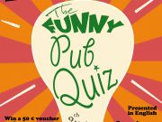 The FUNNY PUB QUIZ - 9th edition - 28/3/19