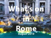 What to do in Rome in August 2019