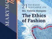 Marymount Talks: The Ethics of Fashion, Thurs. Nov. 21