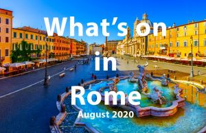 What to do in Rome in August 2020